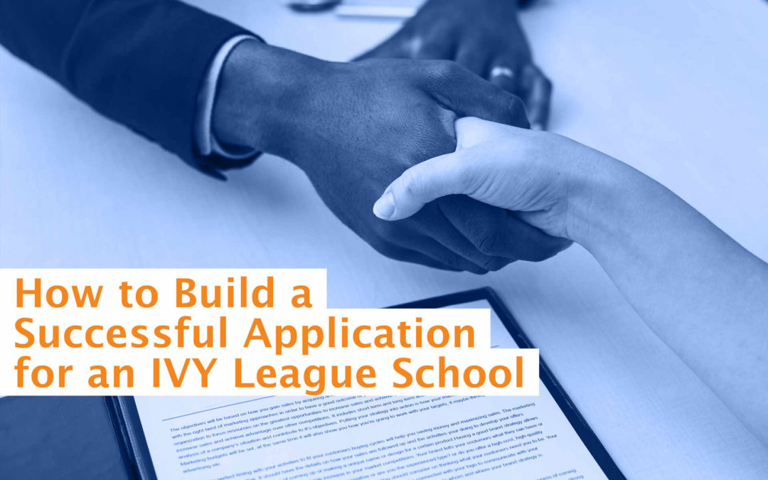 Building a Successful Application for an IVY League School