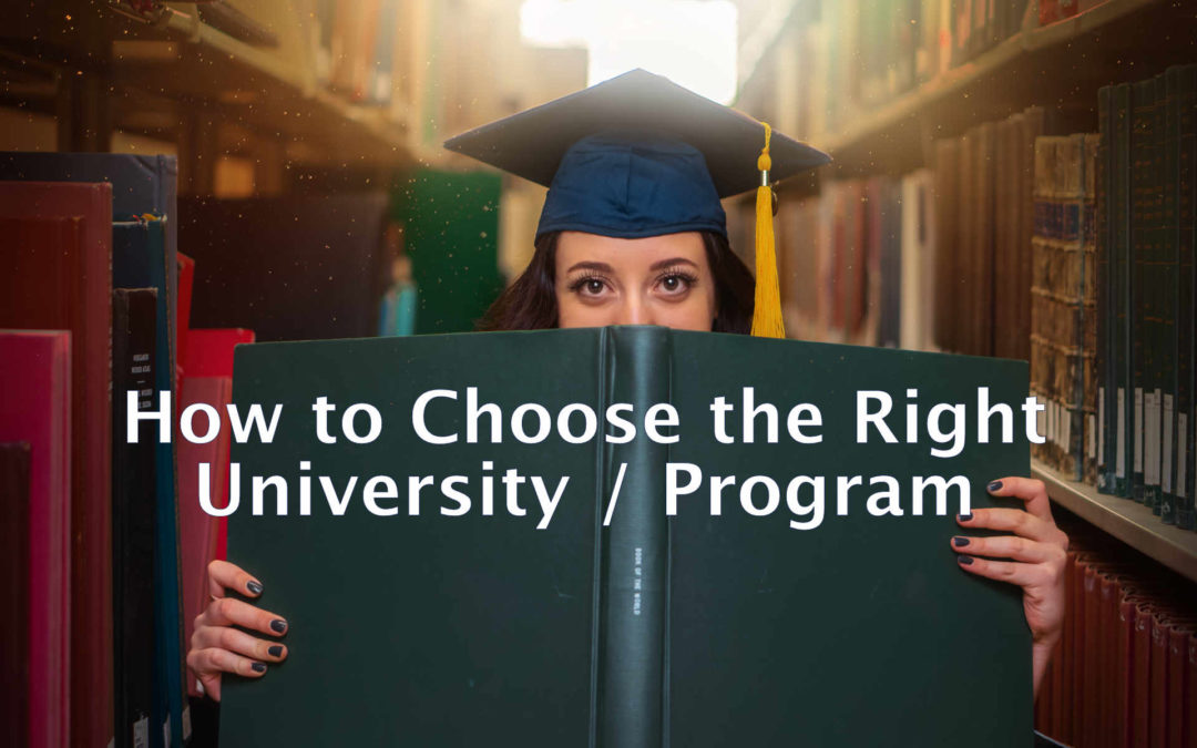 Tips on Choosing The Right University/Program