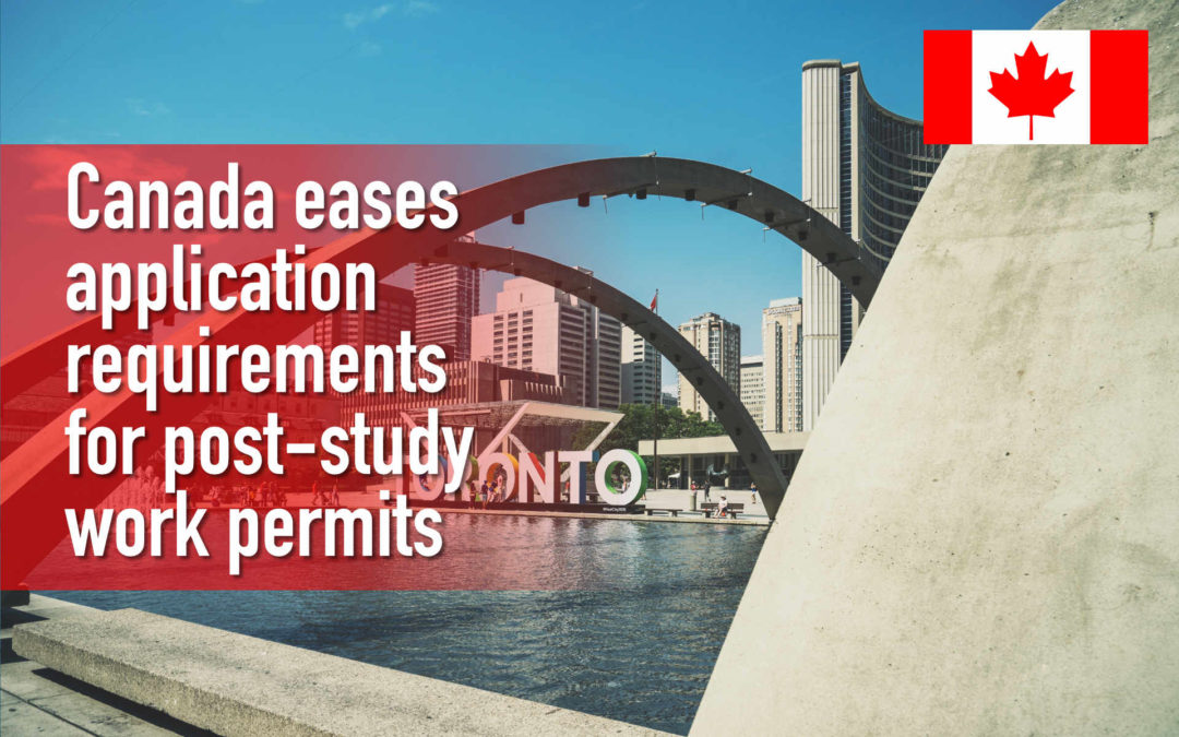 Canada eases application requirements for post-study work permits